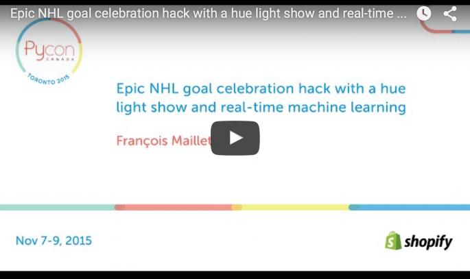 PyCon_Canada_2015__Epic_NHL_goal_celebration_hack___Blog_de_François_Maillet-thum